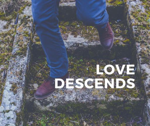 Love Descends
